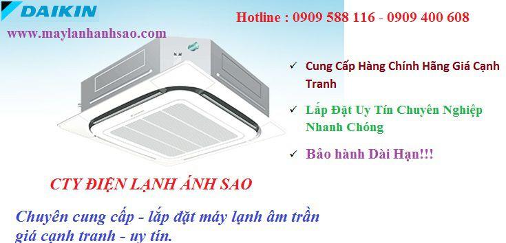 Đơn vị chuyên lắp đặt máy lạnh âm trần Daikin khu vực Q.9 – Chi phí tham khảo giá máy